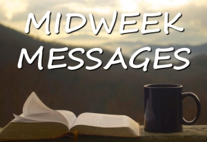 Midweek Messages 2